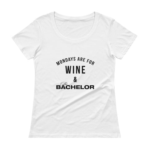 Monday's are for wine & The Bachelor - Women's T-Shirt