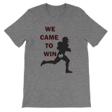 H2E We Came To Win Football Tee - Multiple Colors