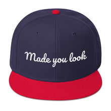 Made you look: Snapback Hat