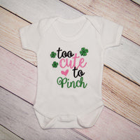 Too Cute to Pinch Bodysuit - St. Patrick's Day Bodysuit