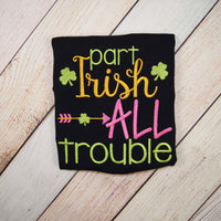 Part Irish All Trouble - St. Patrick's Day Bodysuit