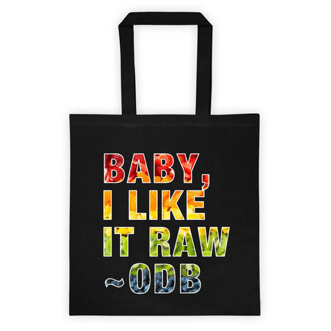 I Iilke it Raw - Flat Tote bag