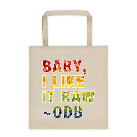 I like it Raw - Tote bag