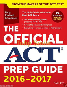 The Official ACT Prep Guide 2016 - 2017 preparation book Paperback Wiley India - Tulip Smile