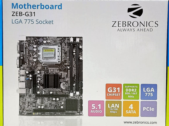 Zebronics Zeb-G31 G31 motherboard support DDR2 RAM | G31 Mobo