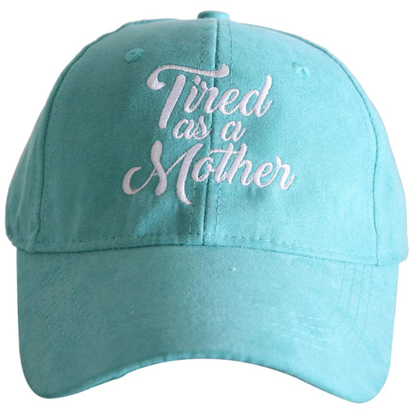 Tired As A Mother ULTRA SUEDE Baseball Hats-baseball hats-Teal-Shop-Absolute Paris Boutique-Womens-Clothing-Store