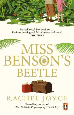 Miss Benson's Beetle: An uplifting story of female friendship against the odds - Rachel Joyce