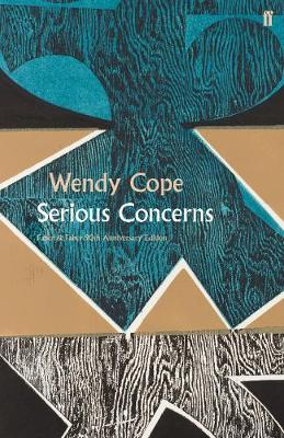 Serious Concerns - Wendy Cope