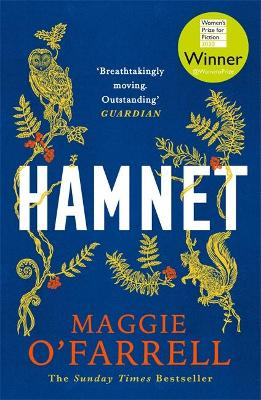 Hamnet: WINNER OF THE WOMEN'S PRIZE FOR FICTION 2020 - Maggie O'Farrell