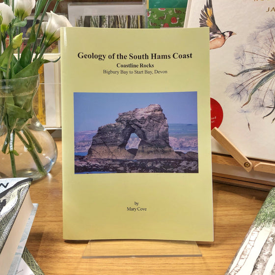 Geology of the South Hams Coast - Bigbury to Start Bay - by Mary E. Cove - Harbour Bookshop