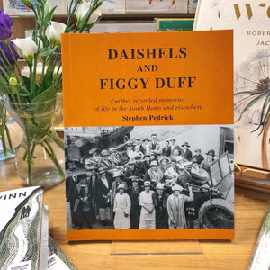 Daishels and Figgy Duff by Stephen Pedrick - Harbour Bookshop