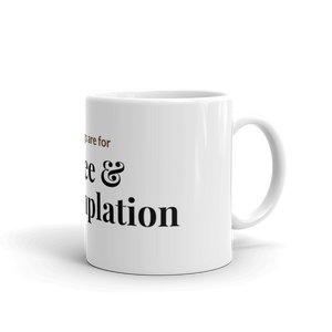 Coffee & Contemplation - Mug