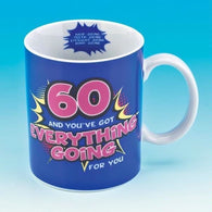 60 And You've Got Everything Going For You Mug | kitchenware | Affordable gifts for him for her at giftpunk.com - FREE delivery