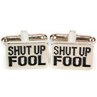 Shut Up Fool Cufflinks | accessory | Affordable gifts for him for her at giftpunk.com - FREE delivery