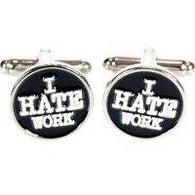 I Hate Work Cufflinks | accessory | Affordable gifts for him for her at giftpunk.com - FREE delivery