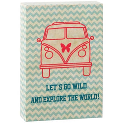 Camper Van - 'Let's Go Wild And Explore The World!' Sign - giftpunk.com