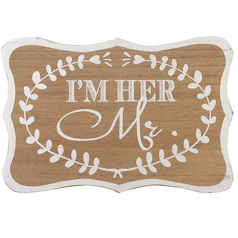 I'm Her Mr - Wooden Sign - giftpunk.com