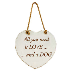 All you need is LOVE... and a DOG - Shabby Chic Wooden Sign