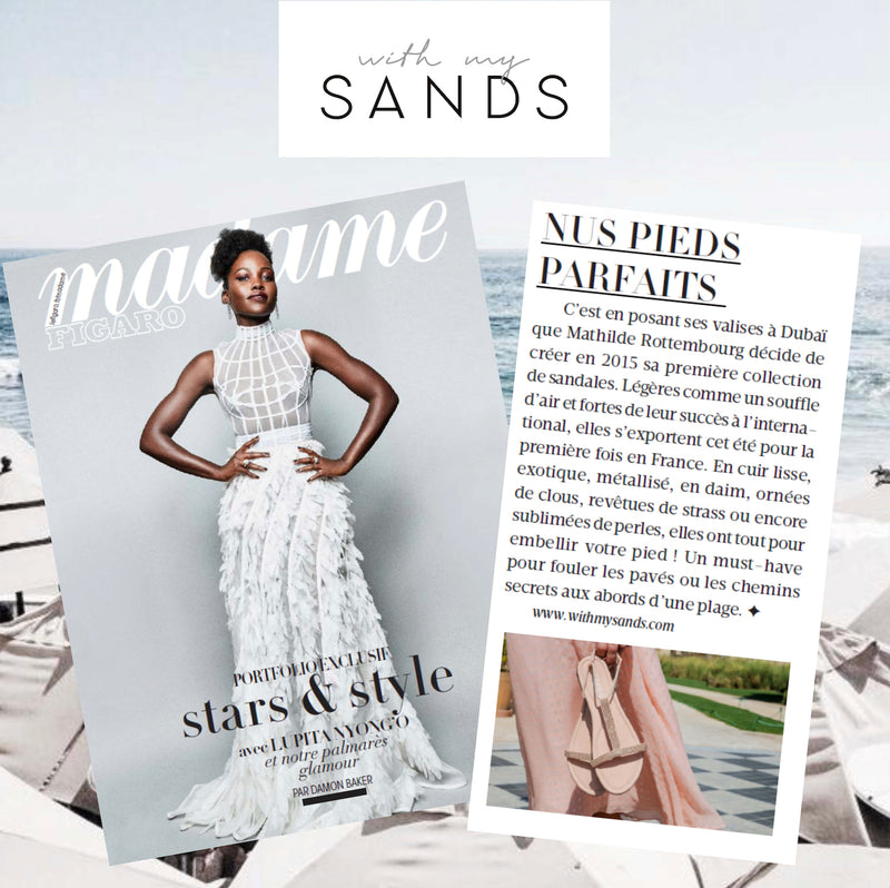 We are the Perfect Sandals for Madame Figaro...