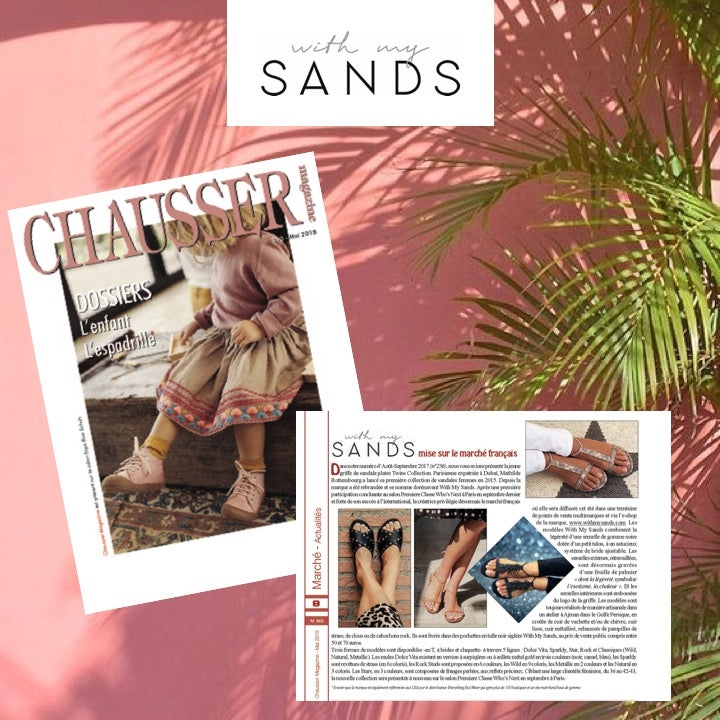 Thanks to the Very Professional 'Chausser Magazine' to introduce With My Sands