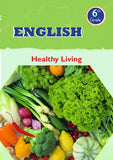English Grade 6- Healthy Living