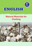 English Grade 6- Natural Materials for clothing