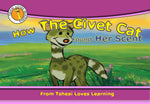 How the Civet Cat Found Her Scent