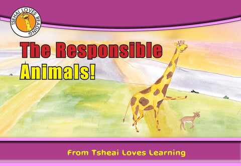 The Responsible Animals
