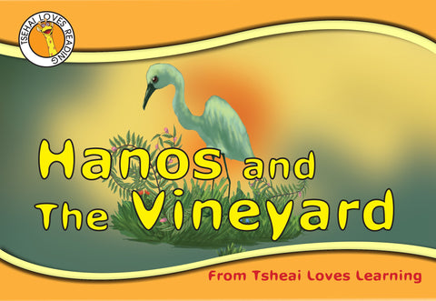 Hanos and the Vineyard