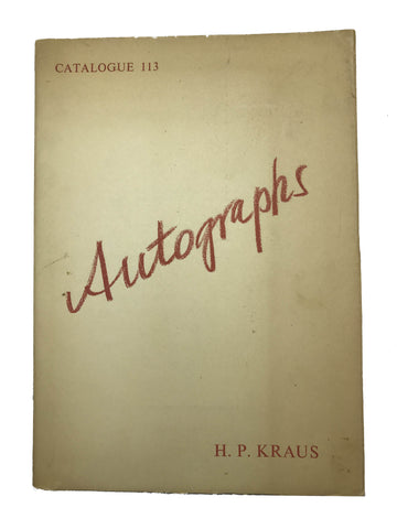 KRAUS, H.P. Catalogue 113/(1966): Autographs