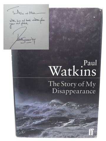 WATKINS, Paul. The Story of my Disappearance [signed]