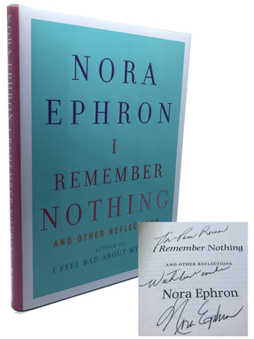 EPHRON, Nora. I Remember Nothing: And Other Reflections [Signed/Inscribed]