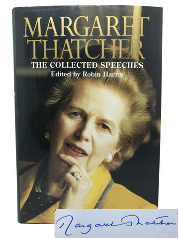 Thatcher, Margaret [Robin Harris, ed.]. Margaret Thatcher: The Collected Speeches [Signed]