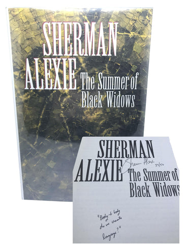 ALEXIE, Sherman. The Summer of Black Widows [Signed/Inscribed/Limited]