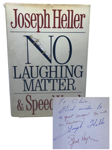 HELLER, Joseph; VOGEL, Speed. No Laughing Matter [Signed]