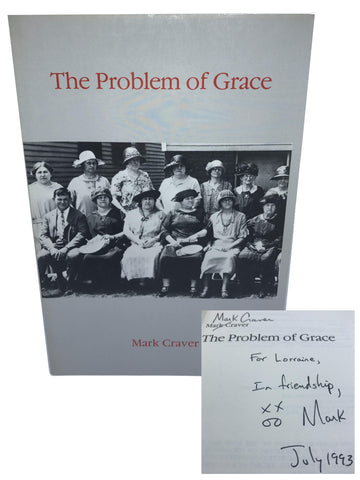 CRAVER, Mark. The Problem of Grace [signed]
