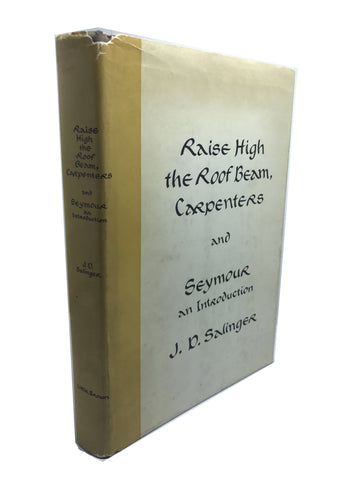SALINGER, J.D. Raise High the Roof Beam, Carpenters and Seymour an Introduction.