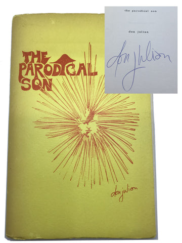JULIAN, Don. The Parodical Son [signed]