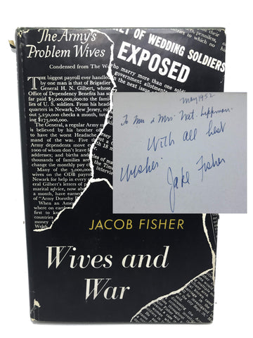 FISHER, Jacob. Wives and War [signed]