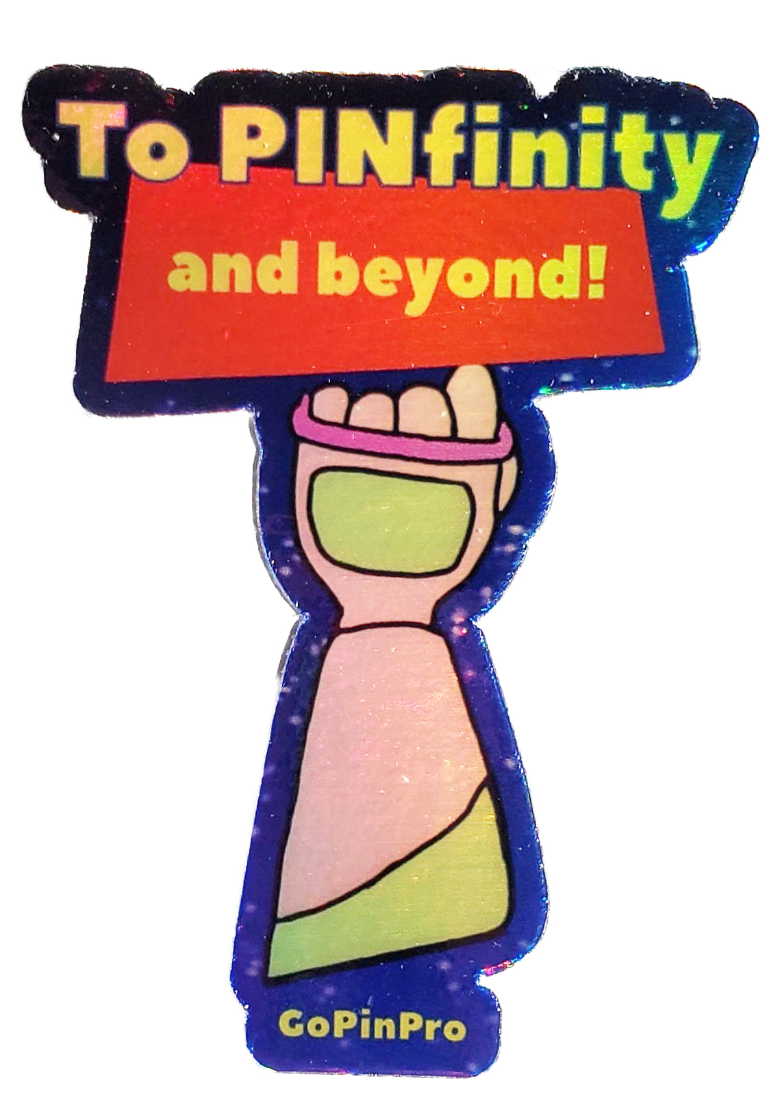 "To PINfinity and beyond holographic vinyl stickers 2.21"" × 3"" - GoPinPro"