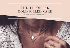 The 411 on 14K Gold-Filled Care