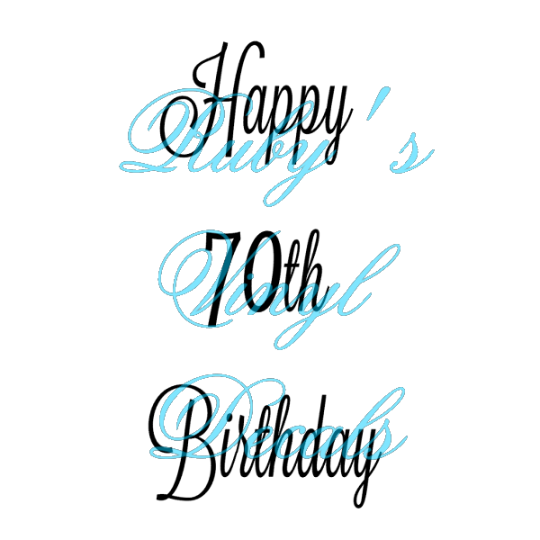 Happy 70th Birthday Rubys Vinyl Decals
