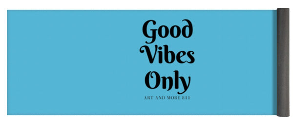 Good Vibes Only- - Yoga Mat