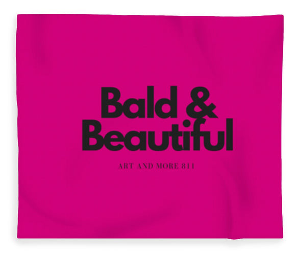 Bald And Beautiful - Blanket