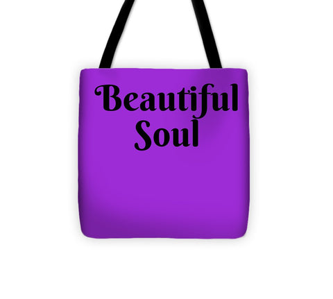 Beautiful Soul - Tote Bag