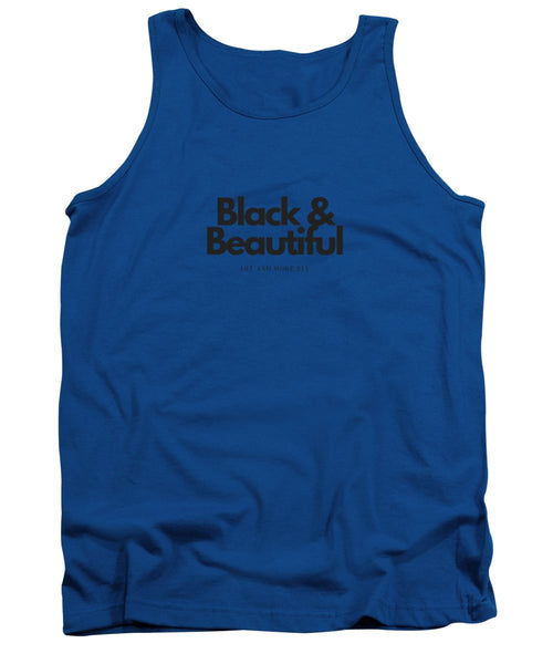 Black And Beautiful - Tank Top