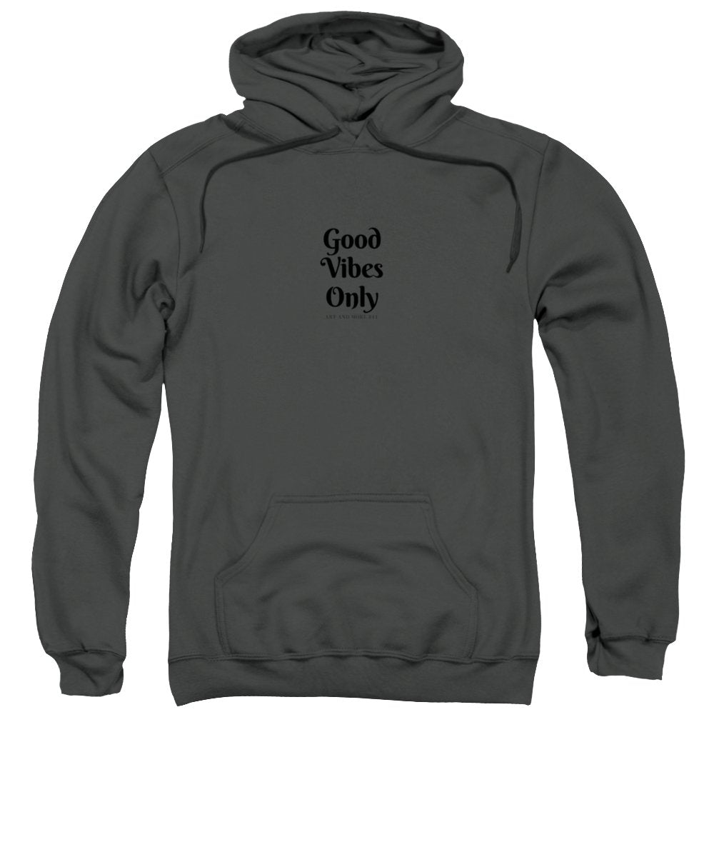 Good Vibes Only - Sweatshirt
