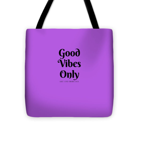 Good Vibes Only - Tote Bag