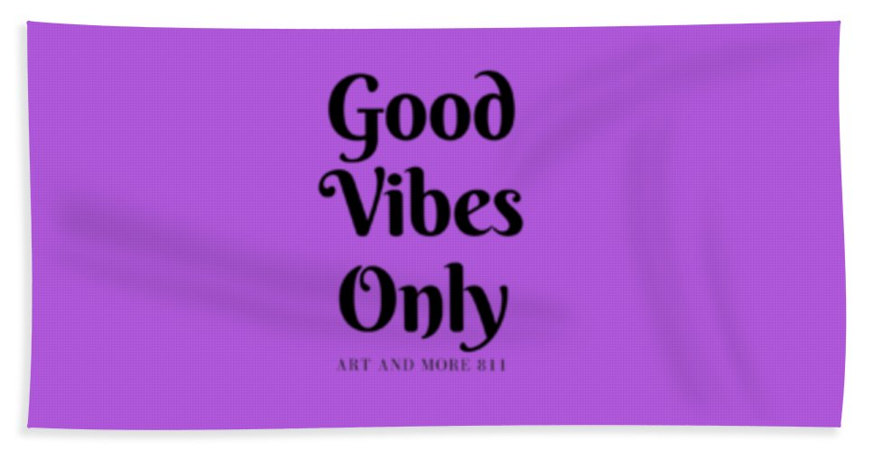 Good Vibes Only - Beach Towel
