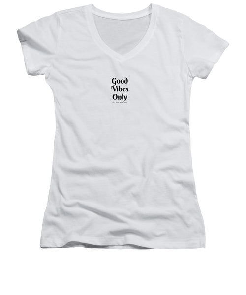 Good Vibes Only- Pink - Women's V-Neck (Athletic Fit)